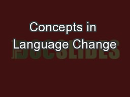 Concepts in Language Change PowerPoint PPT Presentation
