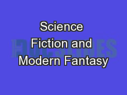 Science Fiction and Modern Fantasy