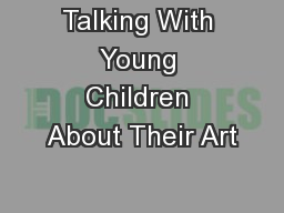 Talking With Young Children About Their Art