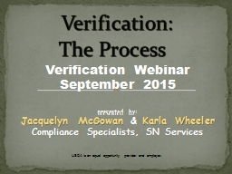 Verification:               The Process