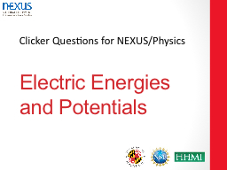 Electric Energies and Potentials