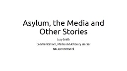 Asylum, the Media and Other Stories PowerPoint PPT Presentation