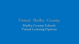 Virtual Shelby County PowerPoint PPT Presentation
