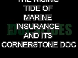 THE RISING TIDE OF MARINE INSURANCE AND ITS CORNERSTONE DOC