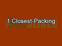 1 Closest-Packing