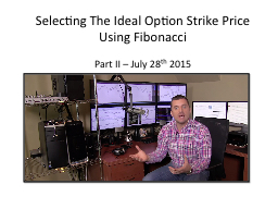 Selecting The Ideal Option Strike Price Using Fibonacci