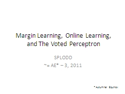 Margin Learning, Online Learning, and The Voted