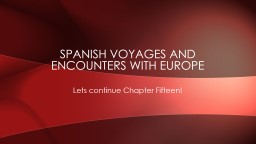 Spanish Voyages and Encounters with Europe