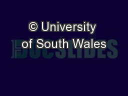 © University of South Wales PowerPoint PPT Presentation