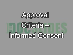 Approval Criteria – Informed Consent PowerPoint PPT Presentation