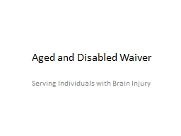 Aged and Disabled Waiver PowerPoint PPT Presentation