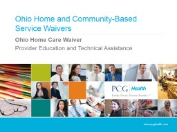 Ohio Home and Community-Based Service Waivers PowerPoint PPT Presentation