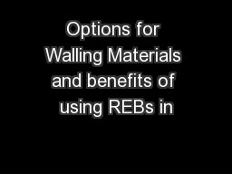 Options for Walling Materials and benefits of using REBs in