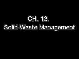 CH. 13. Solid-Waste Management PowerPoint PPT Presentation