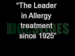 """The Leader in Allergy treatment since 1925"""