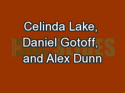 Celinda Lake, Daniel Gotoff, and Alex Dunn