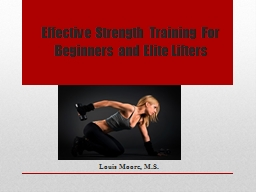 Effective Strength Training For Beginners and Elite Lifters