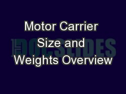 Motor Carrier Size and Weights Overview