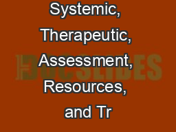 START: Systemic, Therapeutic, Assessment, Resources, and Tr PowerPoint PPT Presentation
