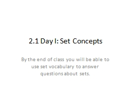 2.1 Day I: Set Concepts PowerPoint PPT Presentation