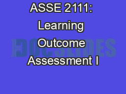 ASSE 2111: Learning Outcome Assessment I PowerPoint PPT Presentation