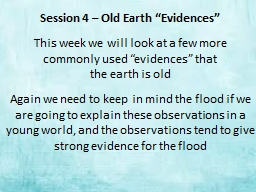 "Session 4 – Old Earth ""Evidences"""