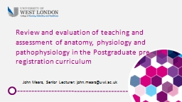 Review and evaluation of teaching and assessment of anatomy