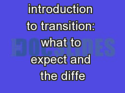 An introduction to transition: what to expect and the diffe