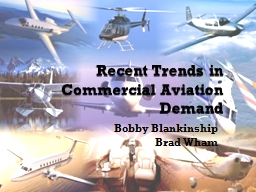 Recent Trends in Commercial Aviation Demand