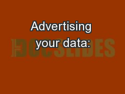 Advertising your data: