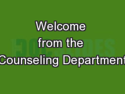 Welcome from the Counseling Department