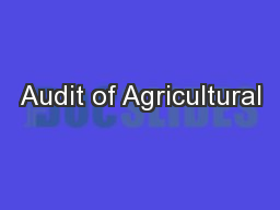 Audit of Agricultural