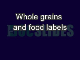 Whole grains and food labels