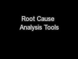 Root Cause Analysis Tools PowerPoint PPT Presentation