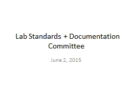 Lab Standards + Documentation Committee PowerPoint PPT Presentation