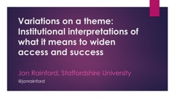 Variations on a theme: Institutional interpretations of wha