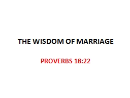 THE WISDOM OF MARRIAGE