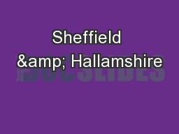 Sheffield & Hallamshire PowerPoint PPT Presentation
