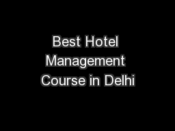 Best Hotel Management Course in Delhi