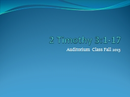 2 Timothy 3:1-17 PowerPoint PPT Presentation
