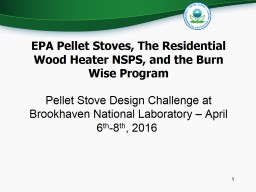 EPA Pellet Stoves, The Residential Wood Heater NSPS, and th
