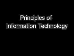 Principles of Information Technology PowerPoint PPT Presentation
