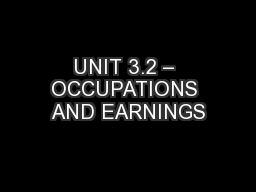 UNIT 3.2 – OCCUPATIONS AND EARNINGS
