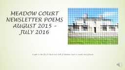 Meadow court newsletter poems august 2015 –