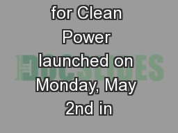 New Yorkers for Clean Power launched on Monday, May 2nd in PowerPoint PPT Presentation