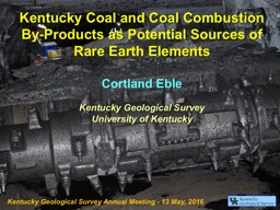 Kentucky Coal and Coal Combustion By-Products as Potential