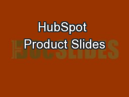 HubSpot Product Slides