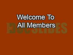Welcome To All Members