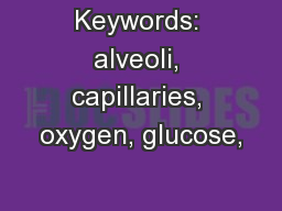 Keywords: alveoli, capillaries, oxygen, glucose,
