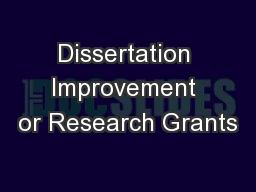 Dissertation Improvement or Research Grants